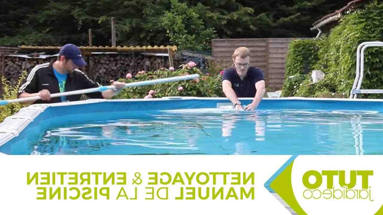 Comment nettoyer le fond de la piscine ?